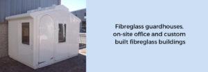 Fibreglass Buildings